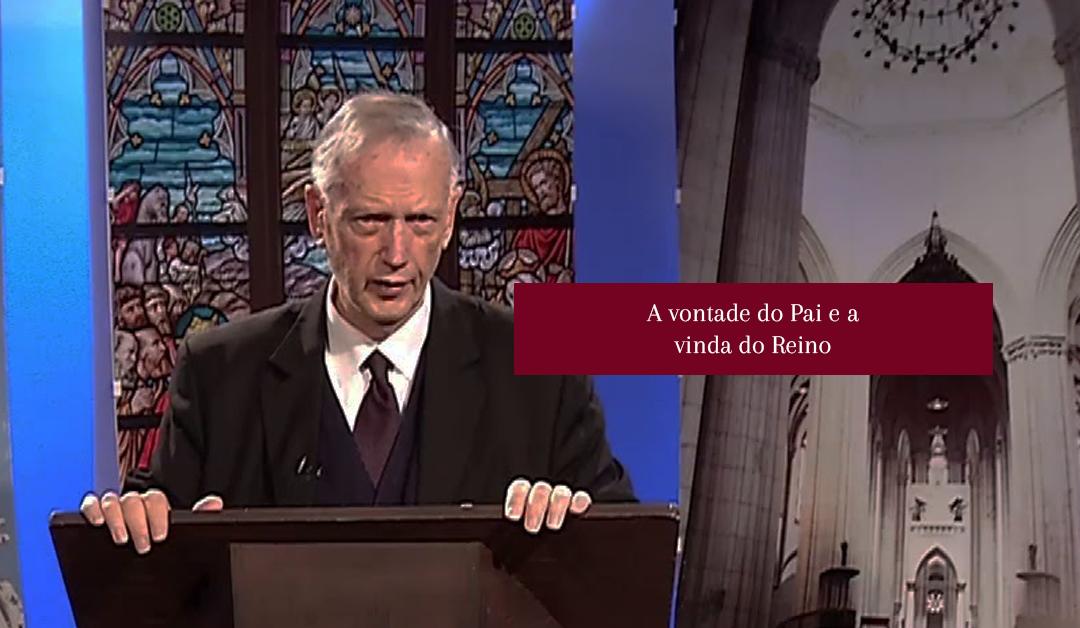 Thomas Fahy: A vontade do Pai e a vinda do Reino   #Vídeo01