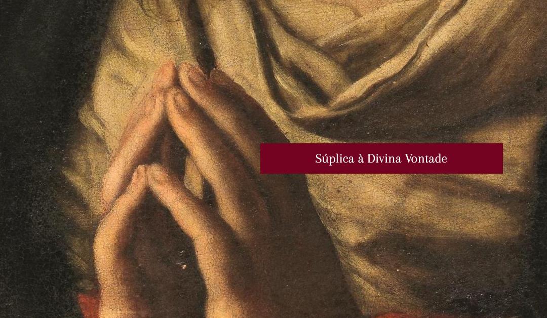 Súplica à Divina Vontade
