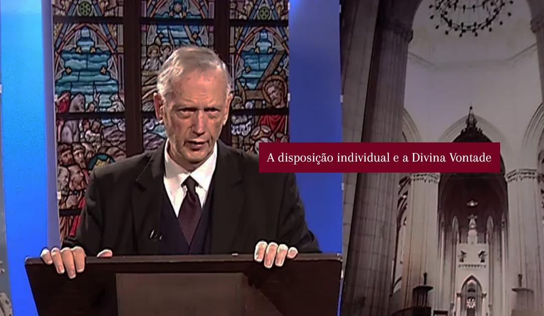 Thomas Fahy: A disposição individual e a Divina Vontade | #Vídeo06