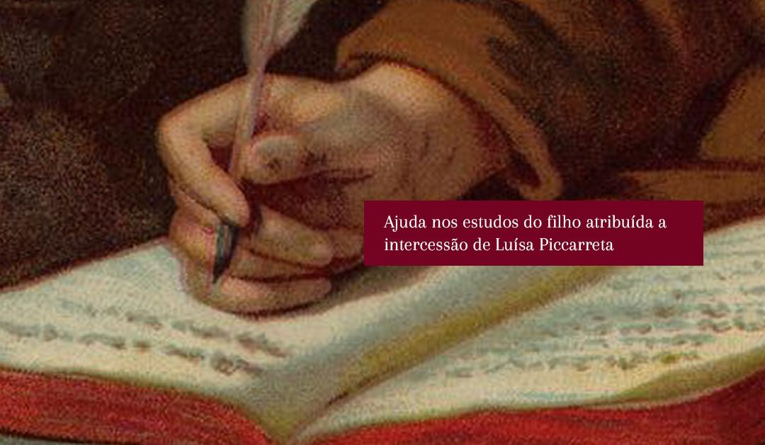 Ajuda nos estudos do filho atribuída a intercessão de Luísa Piccarreta