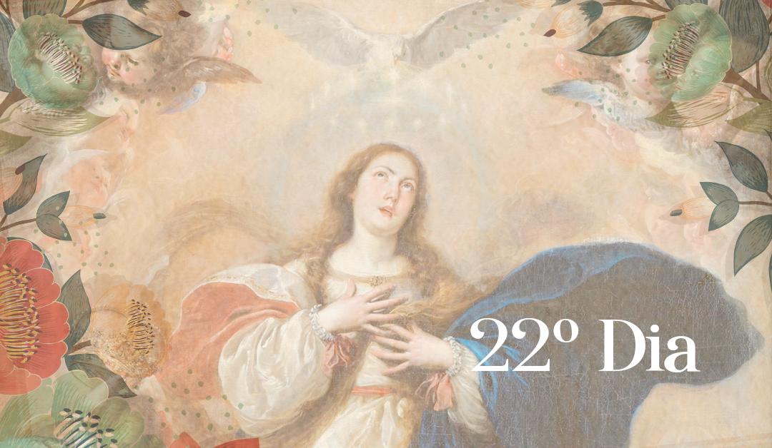 22º Dia: A Rainha do Céu no Reino da Divina Vontade. O Pequeno Rei Jesus nasceu. Os Anjos O apontaram e chamaram os pastores para adorá-Lo. Céu e terra exultam, e o Sol do Verbo Eterno, seguindo o seu percurso, dissipa a noite do pecado e inicia o pleno dia da Graça. A vida em Belém.
