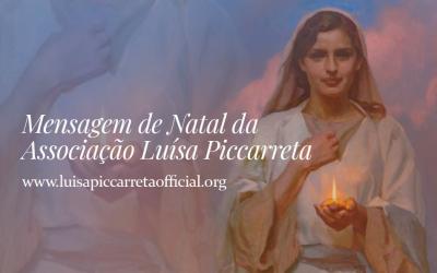Mensagem de Natal da Associação Luísa Piccarreta