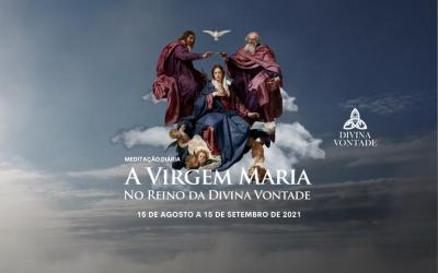 """Convite: Meditação diária """"A Virgem Maria no Reino da Divina Vontade"""""""